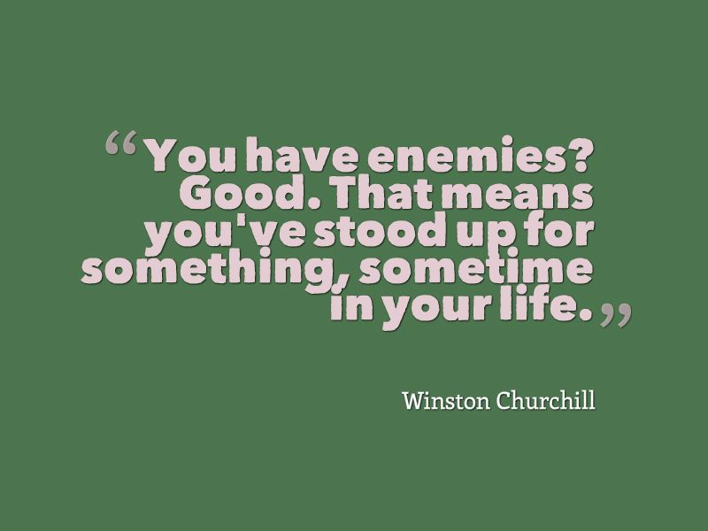 Genial Winston Churchill Quote About Enemies   Awesome Quotes About Life