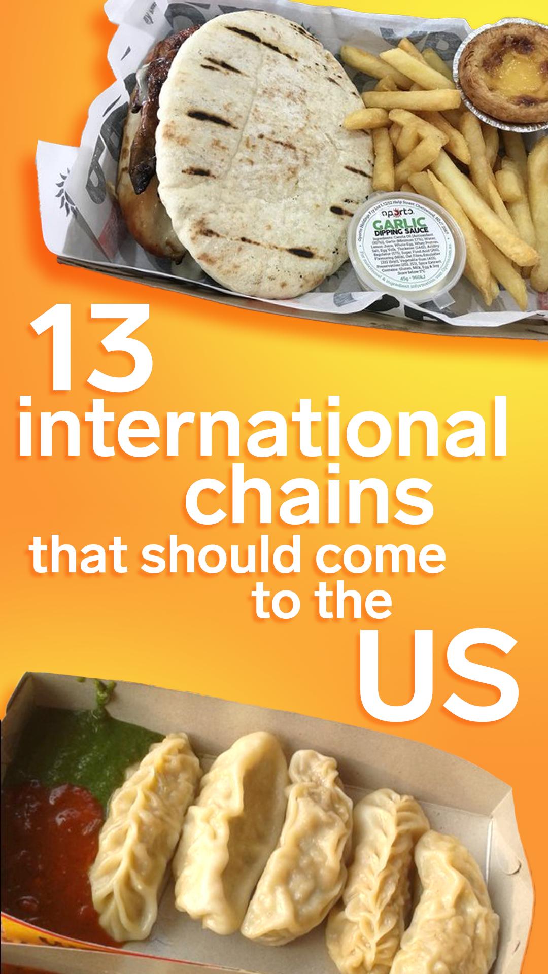 13 international chains that should bring their