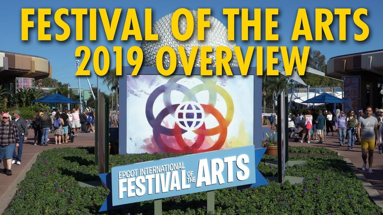 Epcot International Festival Of The Arts 2019 Overview Walt Disney World Epcot Disney World International Festival