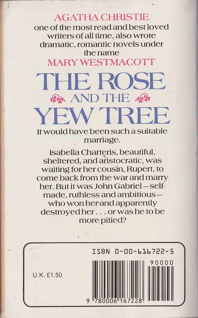 Mary Westmacott THE ROSE AND THE YEW TREE Fontana rpt.1983 magnified rear cover image