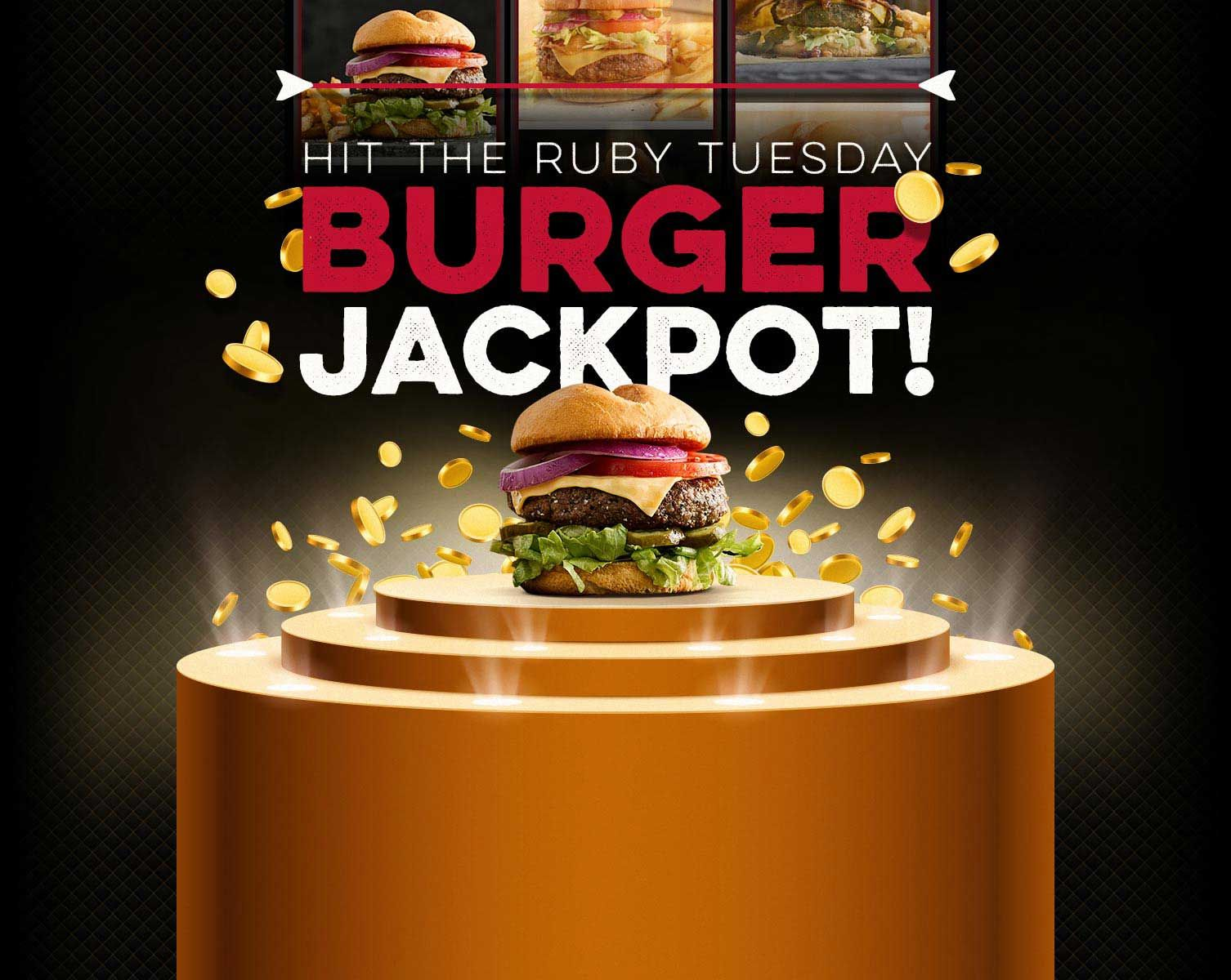Ruby Tuesday Hit The Burger Jackpot Welcome With Images Ruby