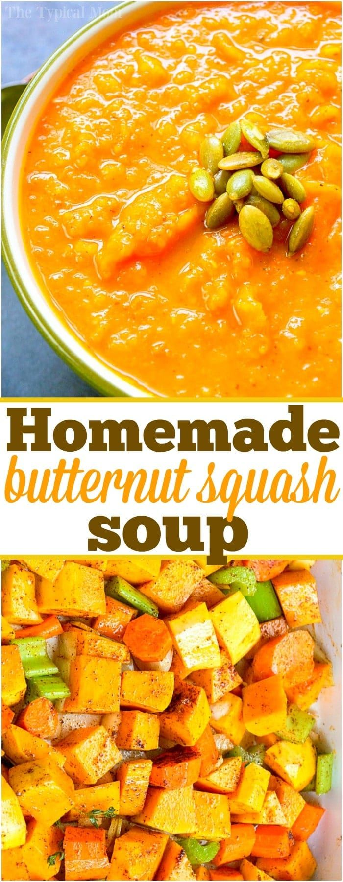 Homemade Butternut Squash Soup · The Typical Mom
