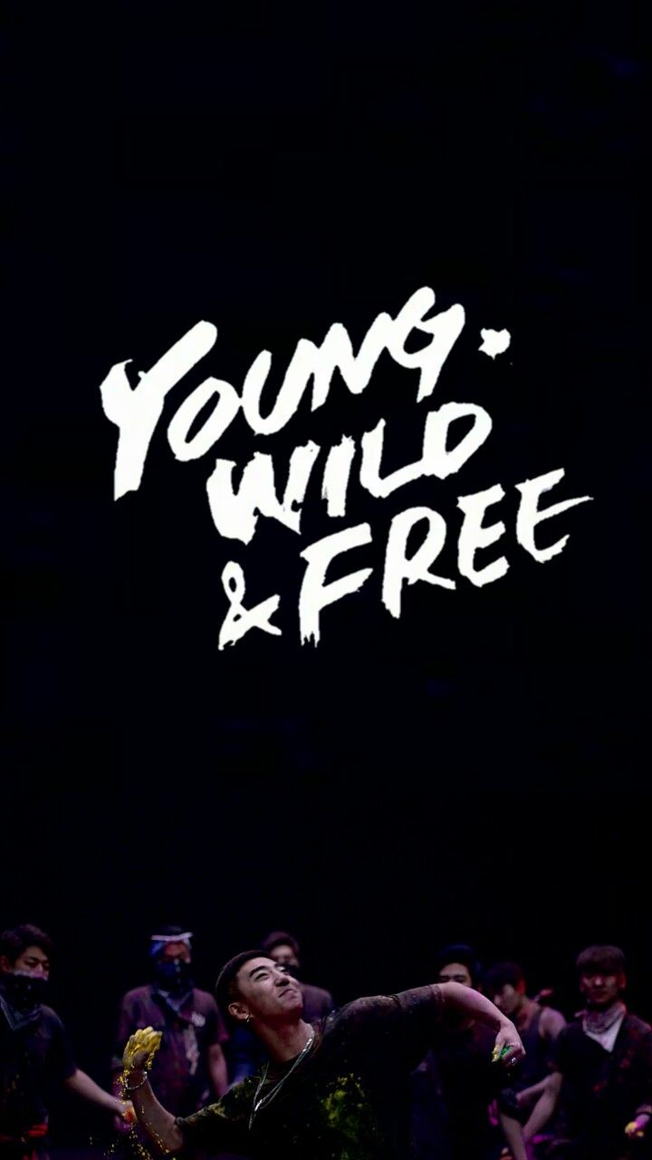Young Wild Free Wallpaper Size In 2019 Young Wild
