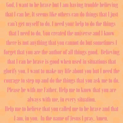 Prayer for bravery!!!! Crazy Simple Truth : Printable Prayer