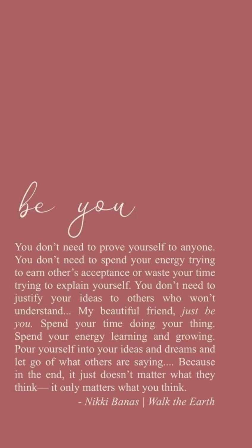 Be you....ALWAYS!