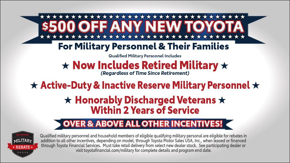 Toyota Military Rebate Toyota For Sale Toyota Retired Military