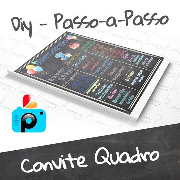 6ebf5570a Como fazer Convite Quadro (Chalkboard) - DIY usando PicsArt ...