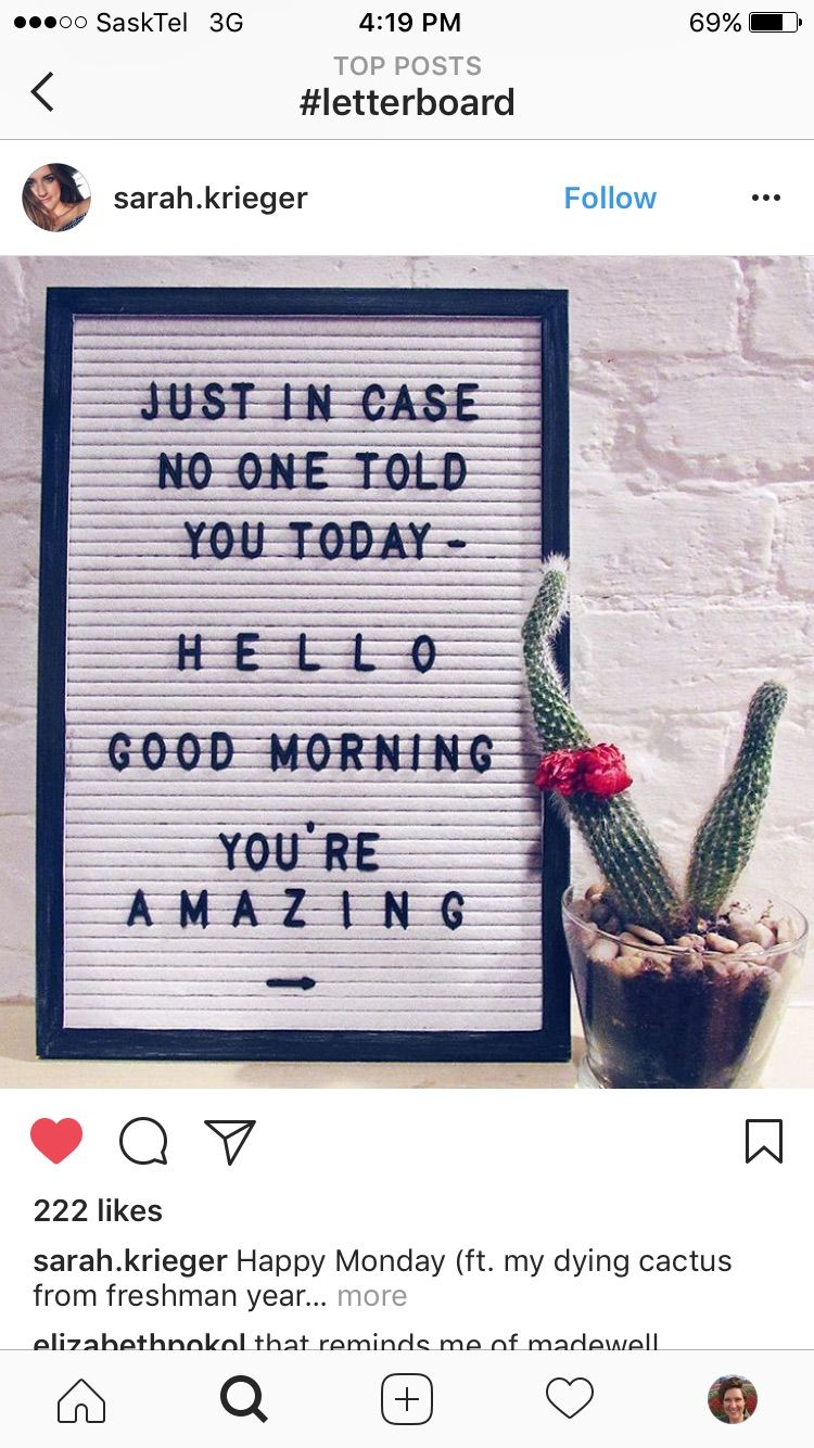 Hello Good Morning YouRe Amazing  Letter Board Ideas