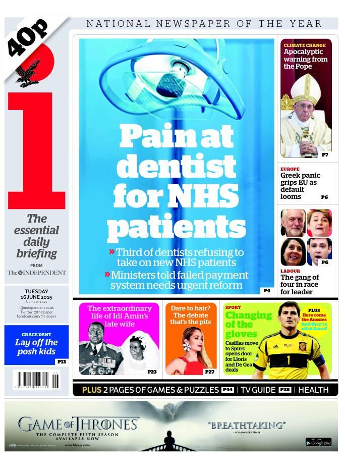 "Tuesday's i: ""Pain at dentist for NHS patients""  (via @suttonnick) #TomorrowsPapersToday #BBCPapers"