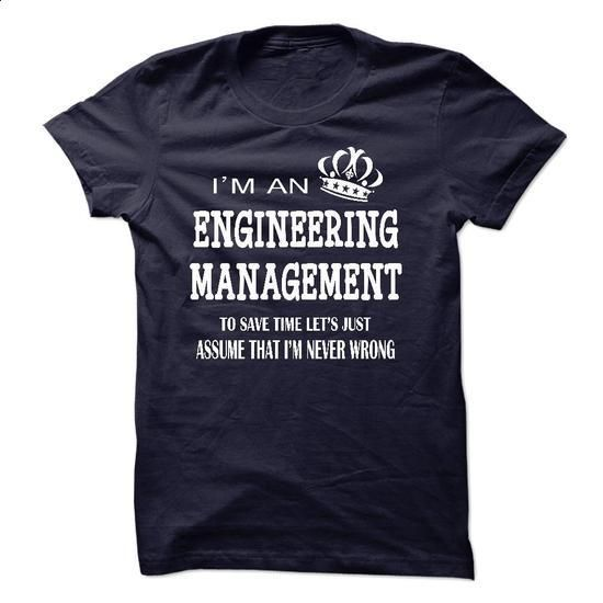 i am  an ENGINEERING MANAGEMENT - custom t shirt #custom t shirt design #grey sweatshirt
