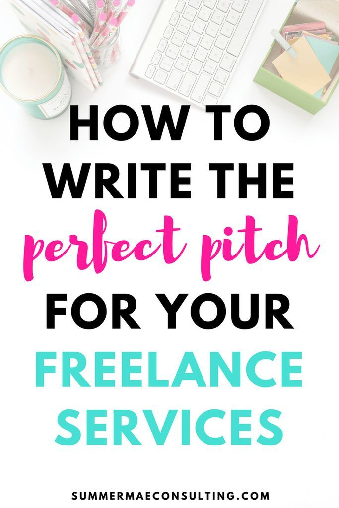 How To Write The Perfect Pitch For Your Freelance Services Summer Mae Consulting Virtual Assistant Services Virtual Assistant Business Virtual Assistant Jobs