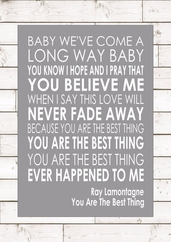 You Are The Best Thing Ray Lamontagne Word Typography Words Song Lyric Lyrics