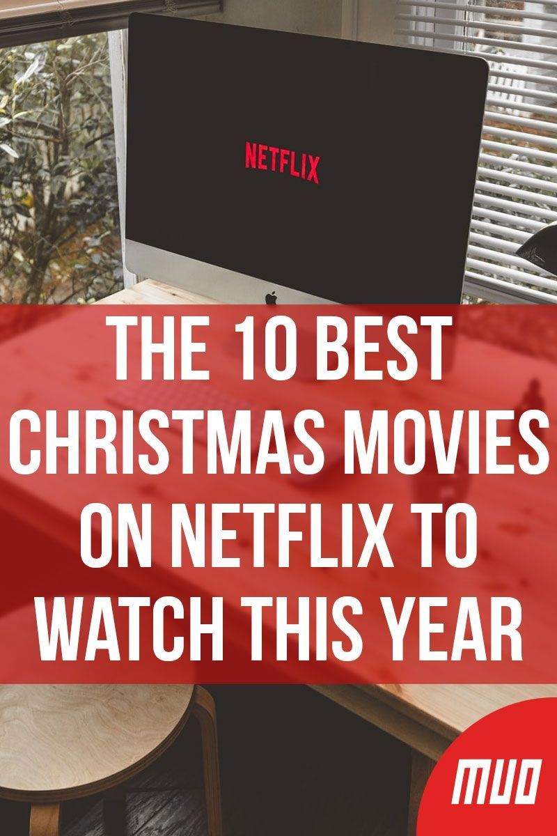 The 10 Best Christmas Movies on Netflix to Watch This Year   Christmas movies, Best christmas ...