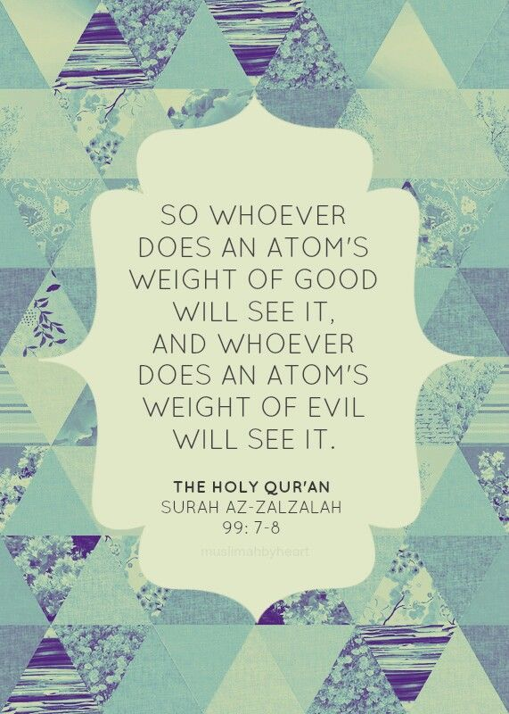So Whoever Does An Atoms Weight Of Good Will See It And Whoever