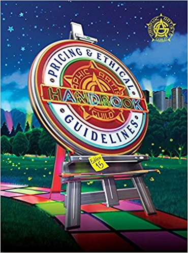 The Graphic Artists Guild Handbook Pricing & Ethical