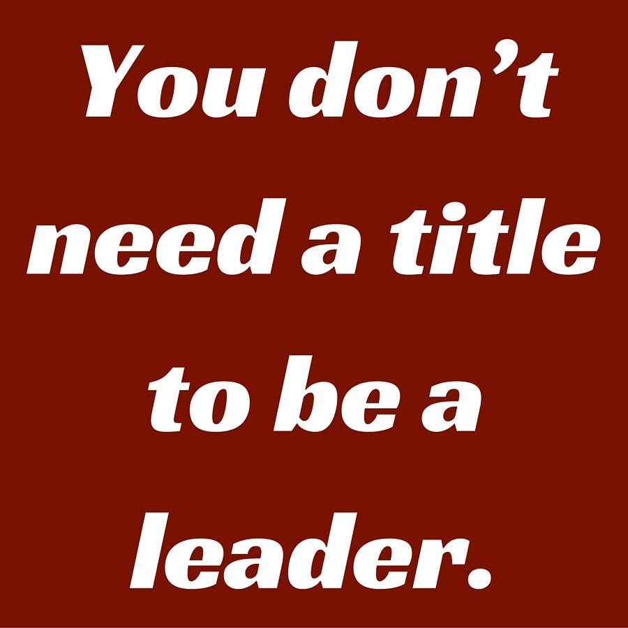 You Don T Need A Title To Be A Leader Quotesyoulove Quoteoftheday Entrepreneurship Quo Entrepreneur Quotes Status Wallpaper Inspirational Quotes