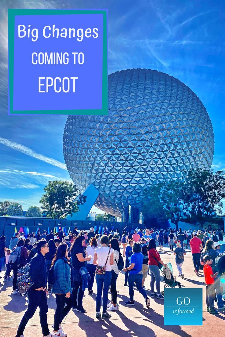 How to Handle Big Changes at Epcot Disney world theme