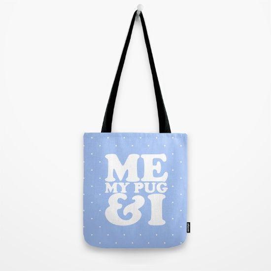 New In Store My Pug Tote Bag Get  5 Off Plus free Shipping WW Using Promo 766ebda9da