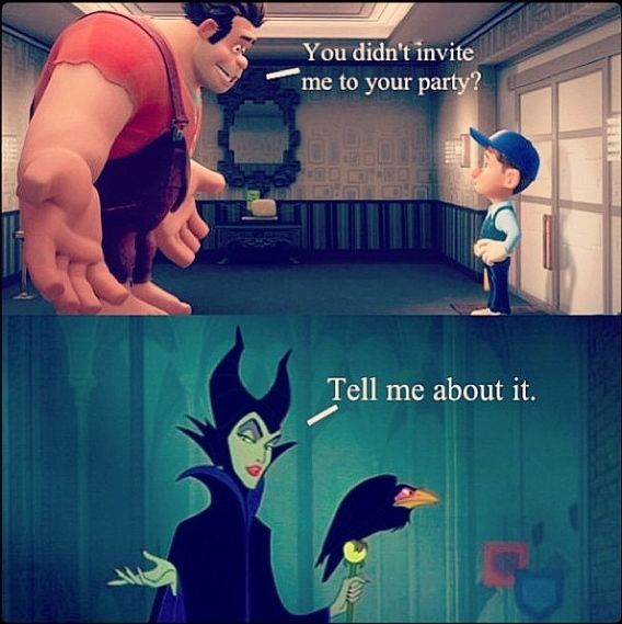 wreck-it ralph and maleficent. no party for you,