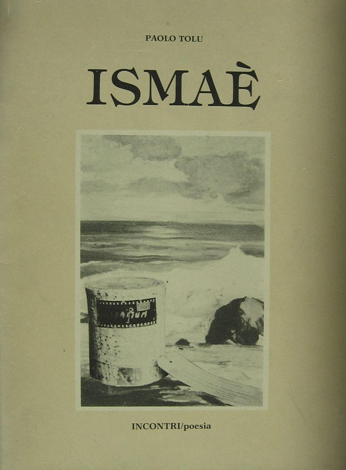 1989 Libro ISMAE' poesie di Paolo Tolu
