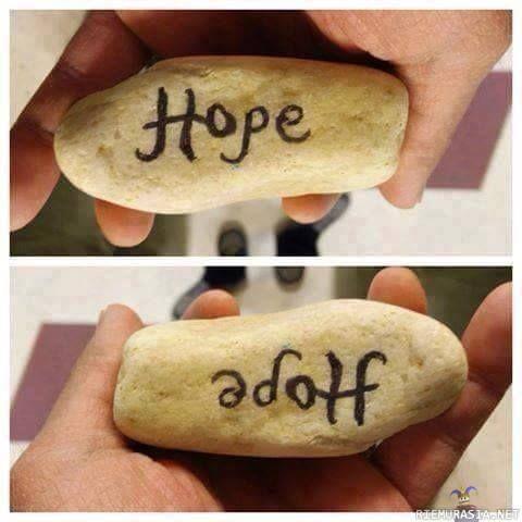 Älä koskaan menetä toivoasi