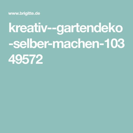 #gartendekoselbermachen kreativ--gartendeko-selber-machen-10349572 #Gartendeko #selber #machen  Gartendeko selber machen #gartendekoselbermachen