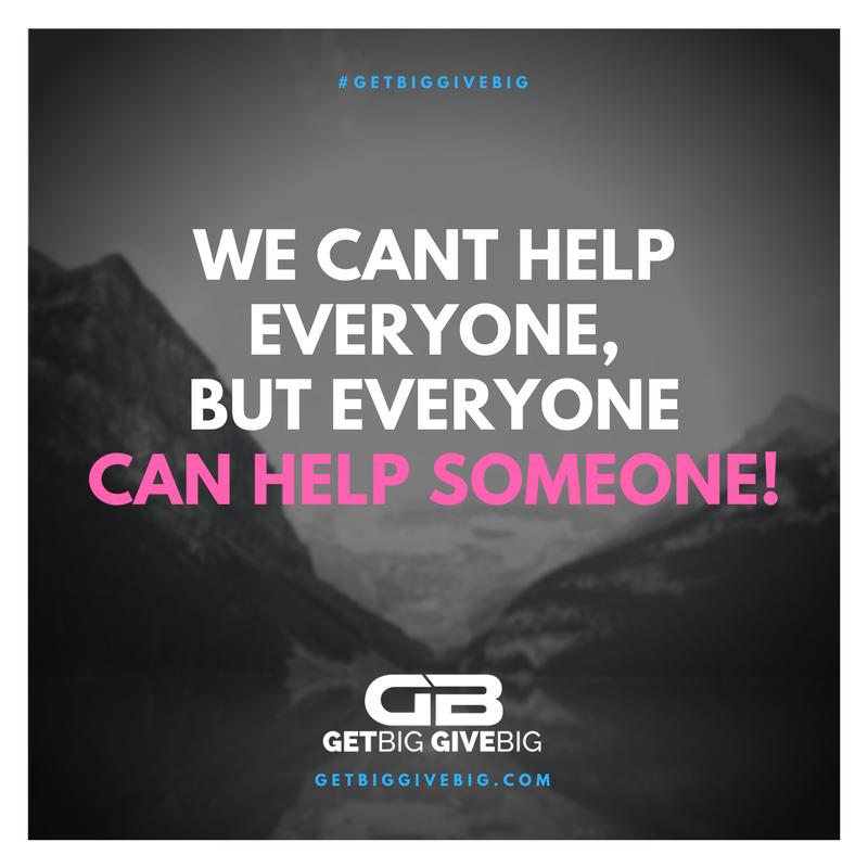 #GetBigGiveBig #GetBig #GiveBig