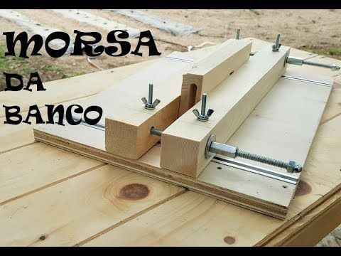 Morsa da banco in legno fai da te youtube bella idea for Youtube fai da te legno