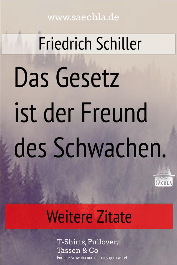 Zitat Von Friedrich Schiller Schwabisch Schwaben Schwoba Landle Lustig