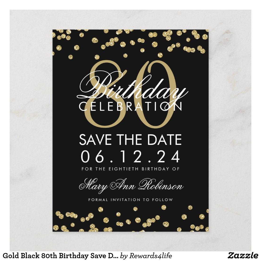 Gold Black 80th Birthday Save Date Confetti Save The Date Zazzle Com 80th Birthday Invitations Birthday Invitations 80th Birthday Party Save the date birthday template