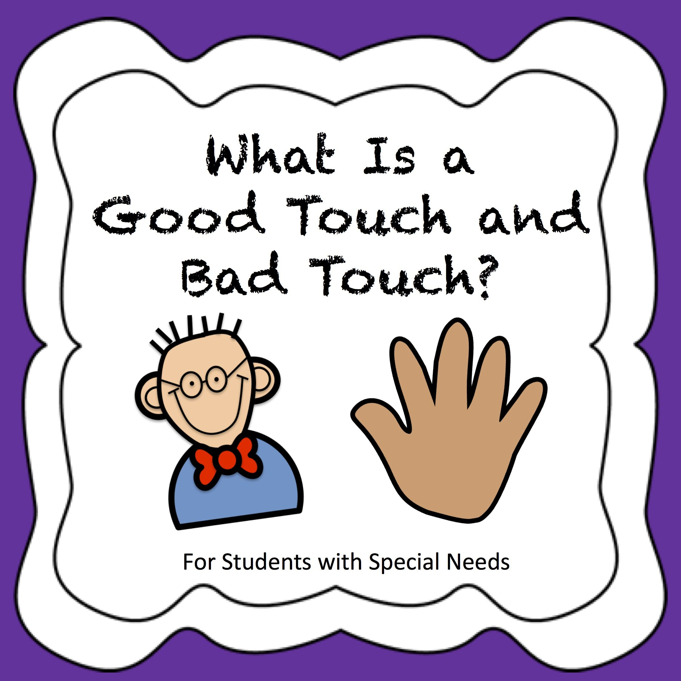 What Is A Good Touch And Bad Touch A Social Story