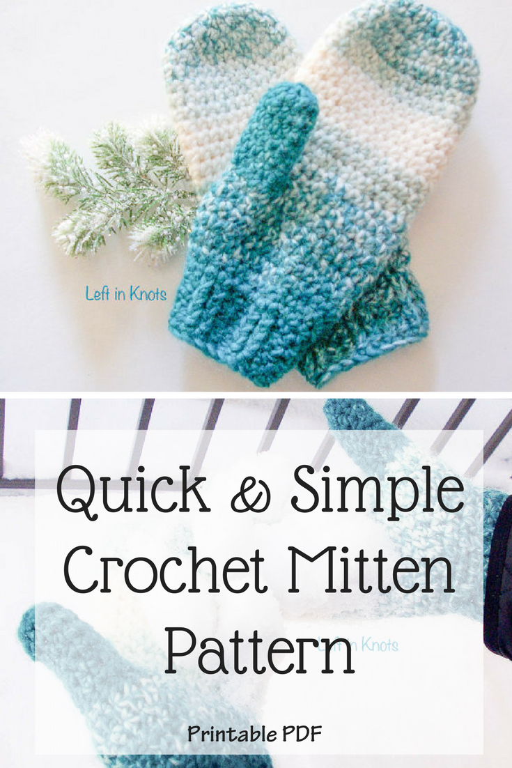 This Crocheted Mitten Pattern Is Super Easy And Quick Perfect For A