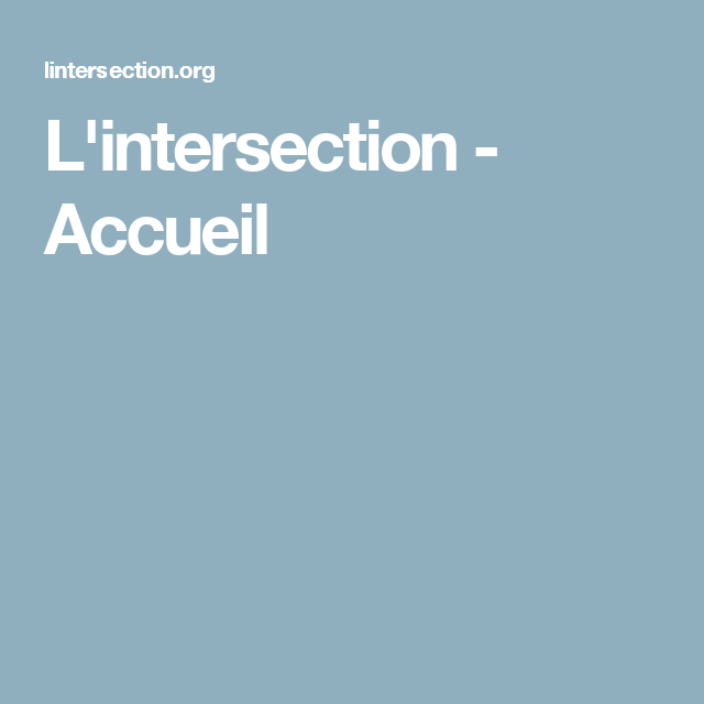 L'intersection - Accueil