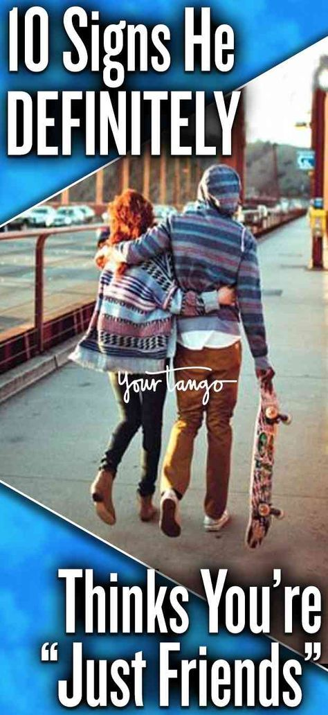 10 Signs He Just Wants To Be Friends | Friend zone quotes