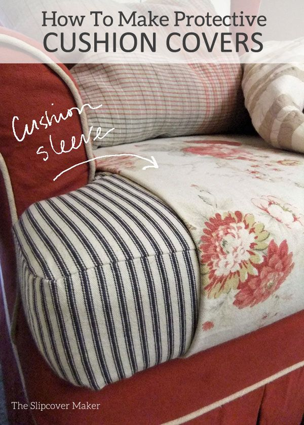 Diy Protective Cushion Sleeves With Images Slipcovers Diy
