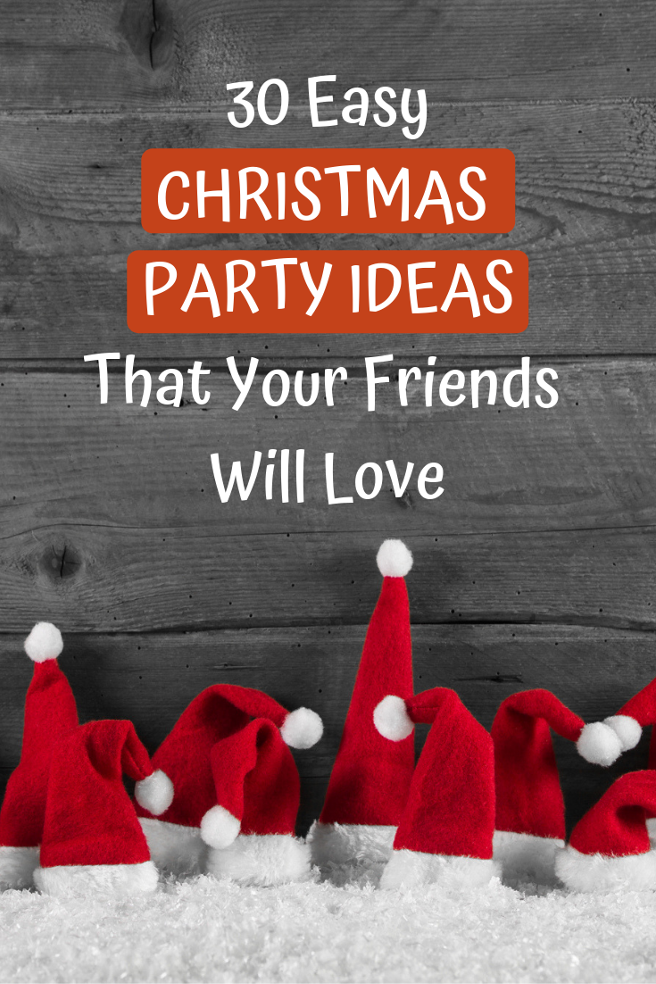30 Stress Free Easy Christmas Party Ideas In 2020 With Images Easy Christmas Party Christmas Party Themes Christmas Party Gift