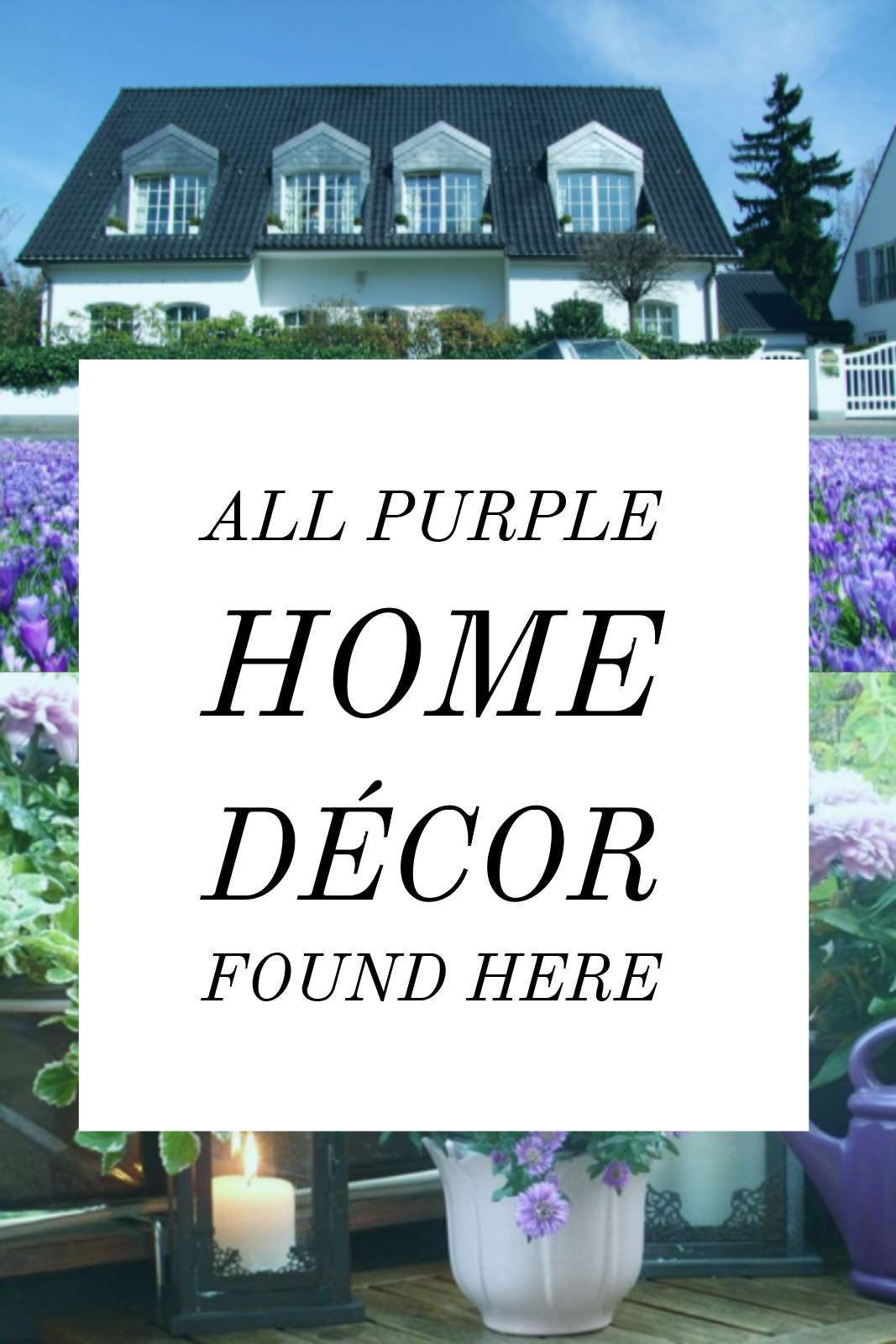 All Purple Home Decor Items Featured Here   Come Take A Look