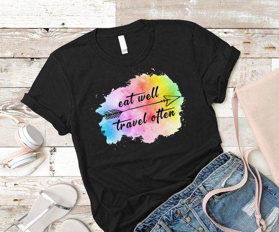 82e725a54fb9c7 Eat well Travel often shirt,Travel shirt, Adventure shirt, Travel gift, Adventurer  shirt, Explore shirt, Wanderlust, Colorful shirt