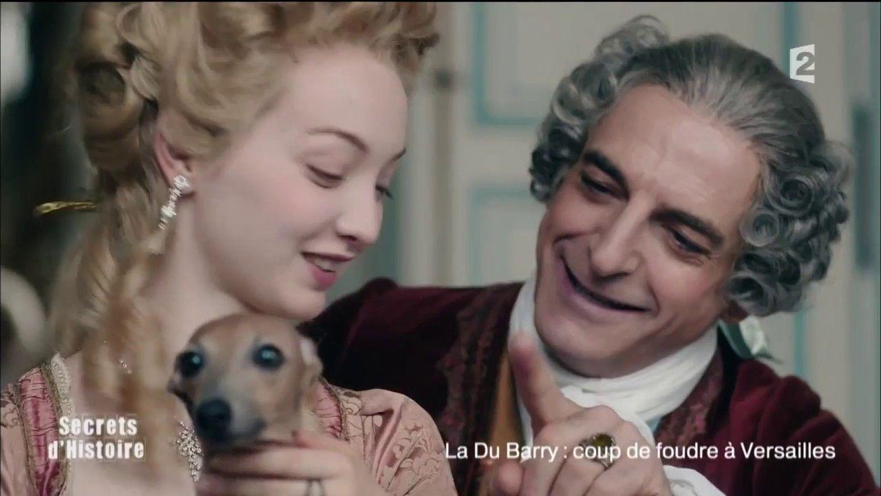 Secrets d'Histoire - La Du Barry : coup de foudre à Versailles (Intégrale)