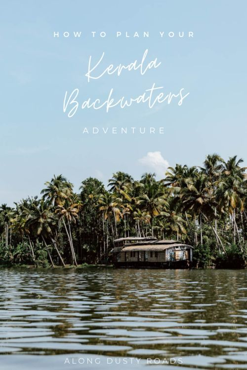 Planning a trip to Kerala? You'll definitely want to visit the Kerala Backwaters! Here's everything you need to know. #Kerala #India #Backwaters #KeralaBackwaters #Alleppey #Houseboat #Canoe