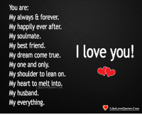 Via Me Me Yes I Will Take Care Of You Forever Forever Love You Always Love Forever Forever Always Love You My Soulmate My Dream Came True Love Quotes For Him
