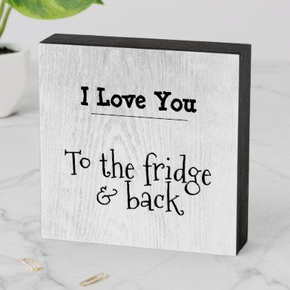 Funny Kitchen Sign I Love You to the fridge -   19 diy Kitchen decorating ideas