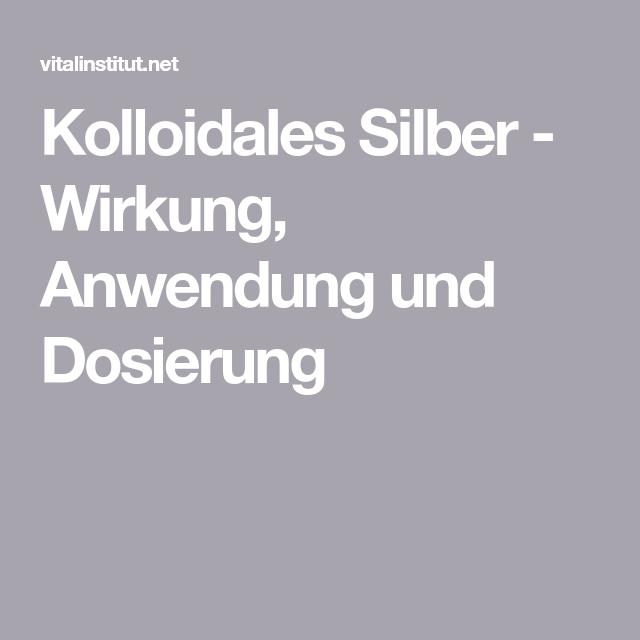 Kolloidales Silber Studien