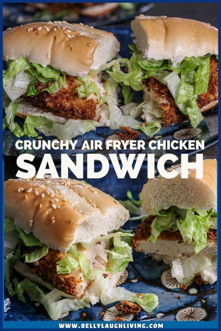 Crunchy Air Fryer Chicken Sandwich Belly Laugh Living