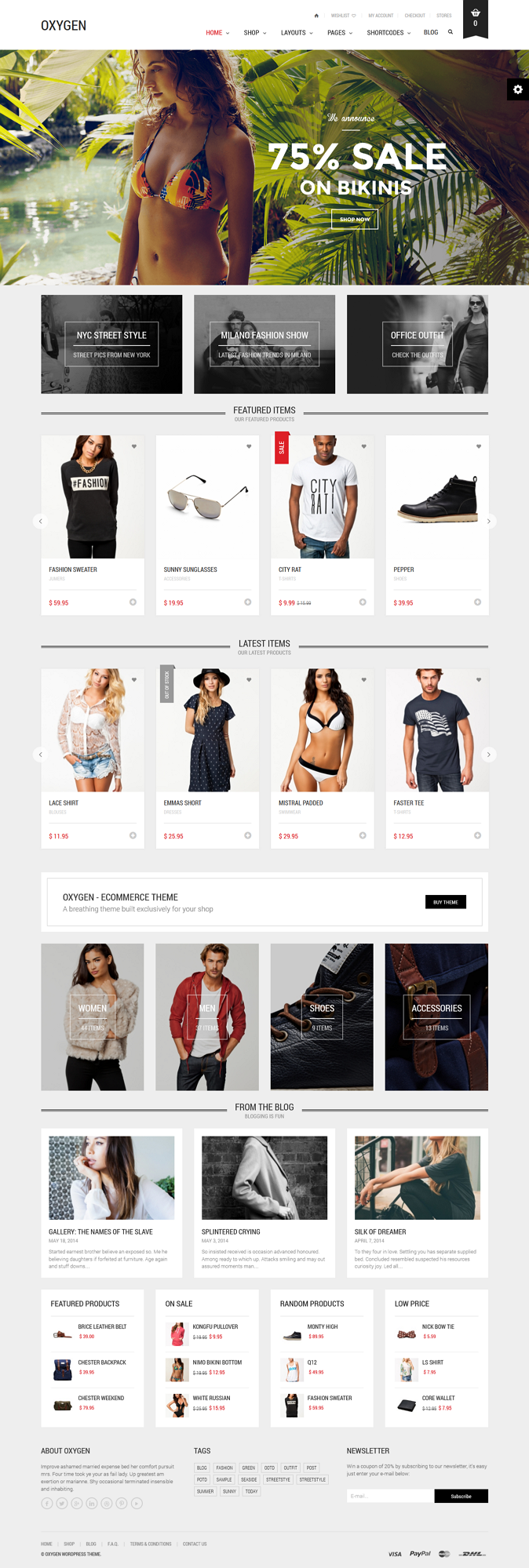 Oxygen is a WooCommerce theme, built exclusively for online shopping and offers great variety of options to customize the look and feel of the theme via theme options panel.