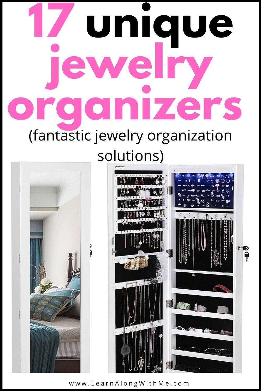 List of 17 Unique Jewelry Organizers [good jewelry organization ideas]