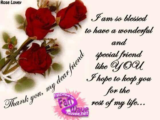 Thank You My Dear Friend Quotes Friends Dear Friend My Dear