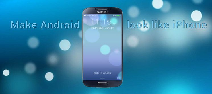 Looking For Iphone Themes For Android To Give Your Smartphone A