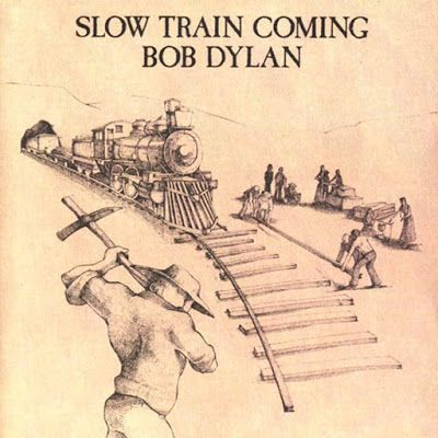 "Bob Dylan ""Slow Train Coming"" (1979)"