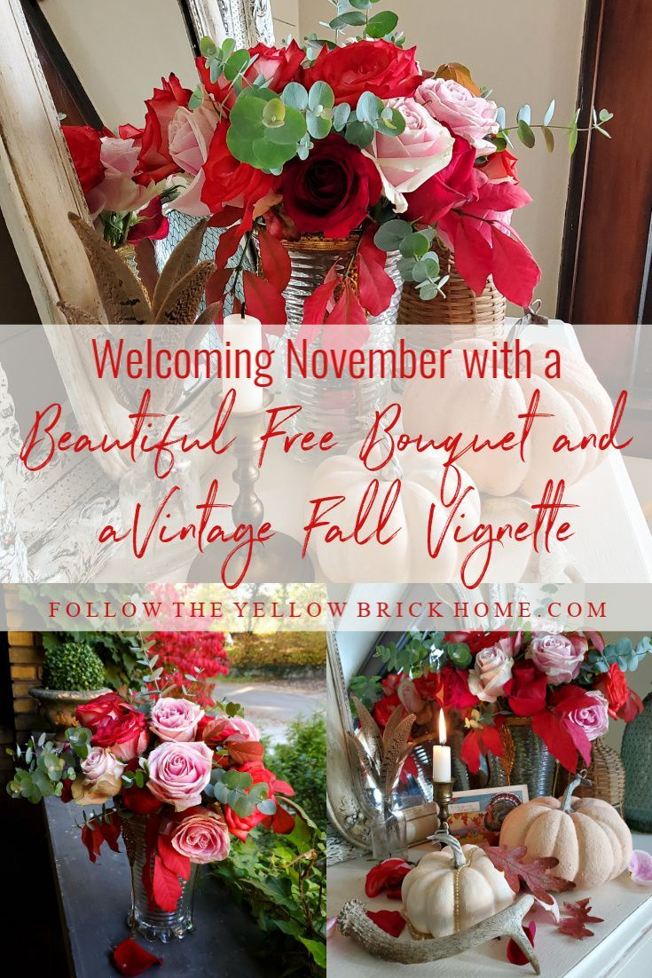Welcoming November with a Beautiful Free Bouquet and a Vintage Fall Vignette #welcomenovember Hello friends and hello November! It's my favorite month, and today I welcomed it by creating a vintage fall... #hellonovembermonth